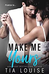 Make Me Yours: A Stand-Alone Single Dad Romance. Kindle Edition