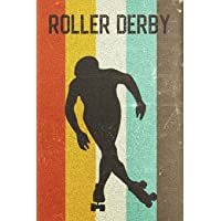 Roller Derby Journal: Cool Rollergirl Silhouette Image Retro 70s 80s Vintage Theme 108-Page Journal/Notebook/Training…