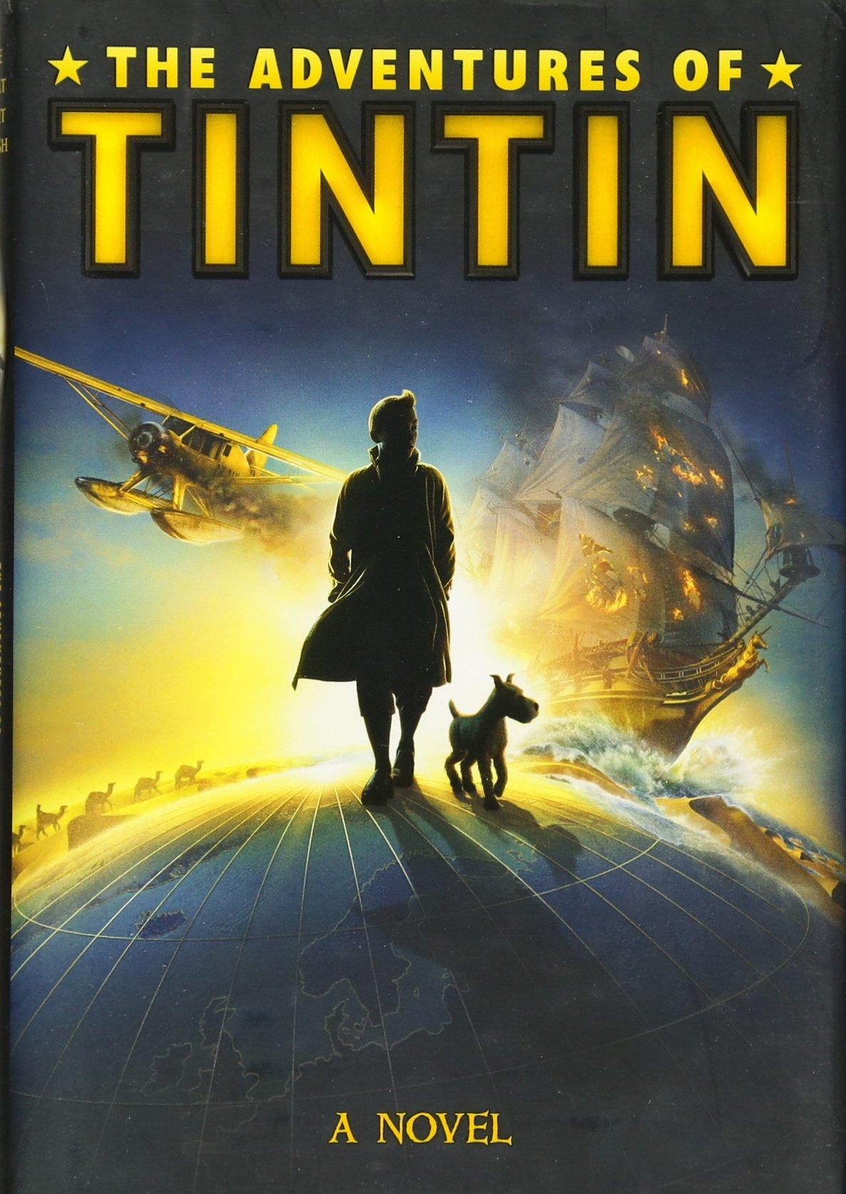 The Adventures Of Tintin: A Novel (movie Tiein): Alexander Irvine:  9780316185790: Amazon: Books