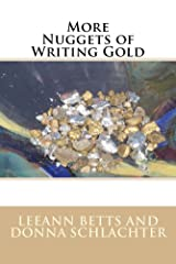 More Nuggets of Writing Gold Kindle Edition