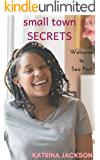 Small Town Secrets (Welcome to Sea Port Book 3)