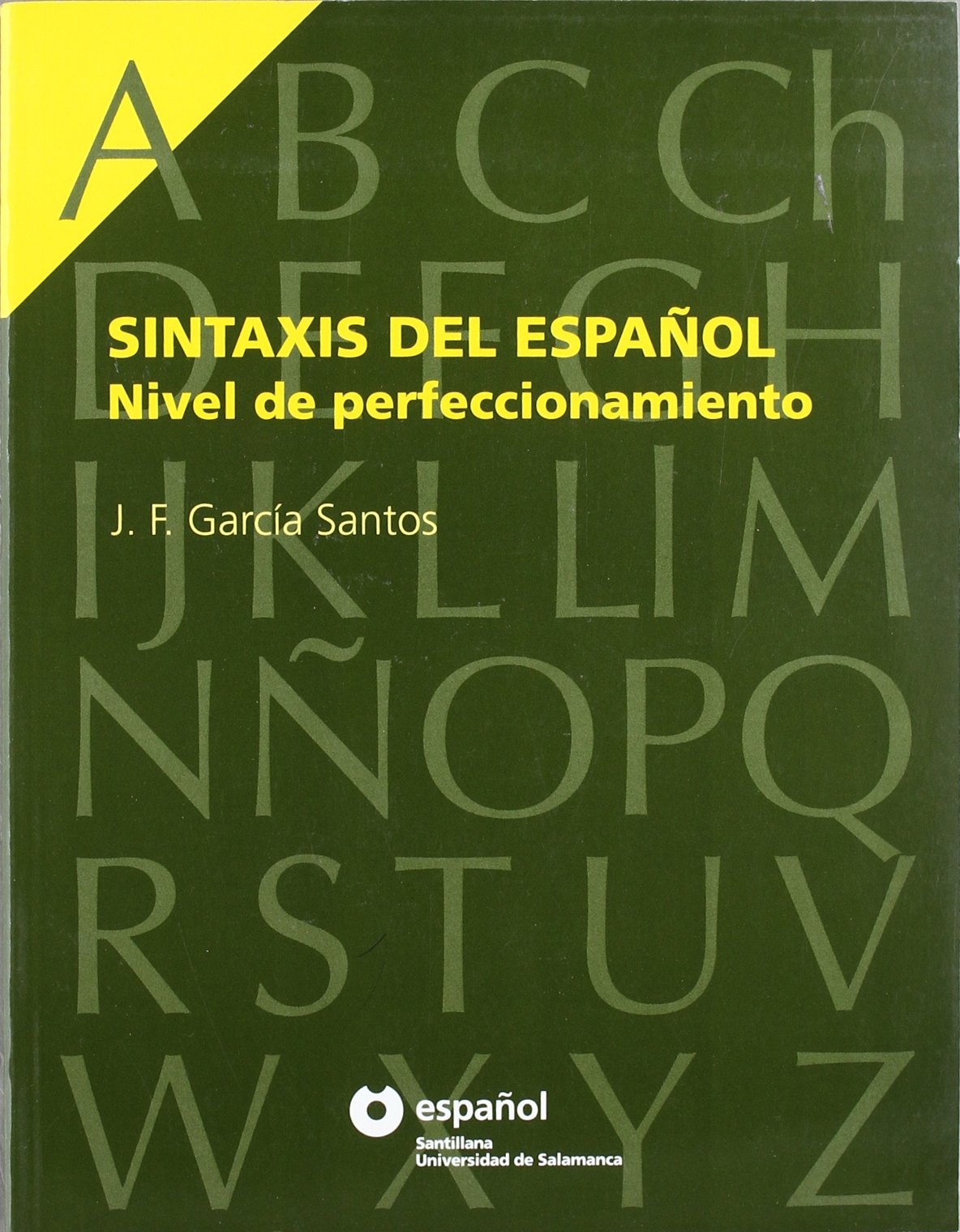 sintaxis-del-espaol-nivel-de-perfeccionamiento-espaol-santillana-universidad-de-salamanca