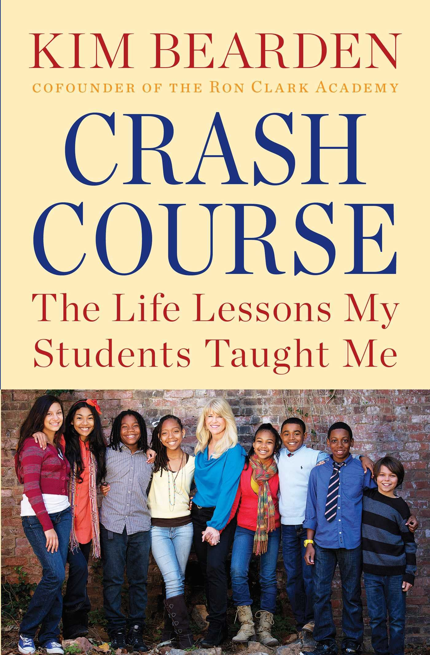 Crash Course: The Life Lessons My Students Taught Me: Amazon ...
