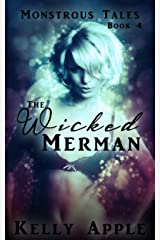 The Wicked Merman (Monstrous Tales Book 4) Kindle Edition
