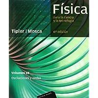 Física para la ciencia y la tecnología, Vol. 1B: Oscilaciones y ondas, 6ª Edicion