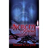 Nobody Knows (Overhome Trilogy Book 3)
