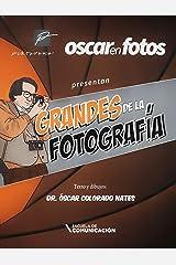 Grandes de la fotografía Edición Kindle