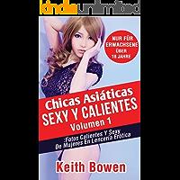 Chicas Asiáticas Sexy Y Calientes Volumen 1: Fotos Calientes Y Sexy De Mujeres En Lencería Erótica