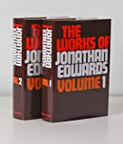 Works of Jonathan Edwards in 2 Volumes