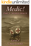 Medic!: Part 1: World War II
