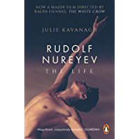 Rudolf Nureyev: The Life (English Edition)