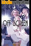 Off Screen: The Beginning