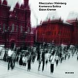 Mieczysław Weinberg (Live In Lockenhaus & Neuhardenberg / 2012 & 2013)