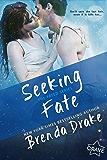 Seeking Fate (Fated Book 3)