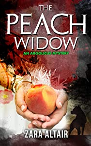 The Peach Widow (Argolicus Mysteries)