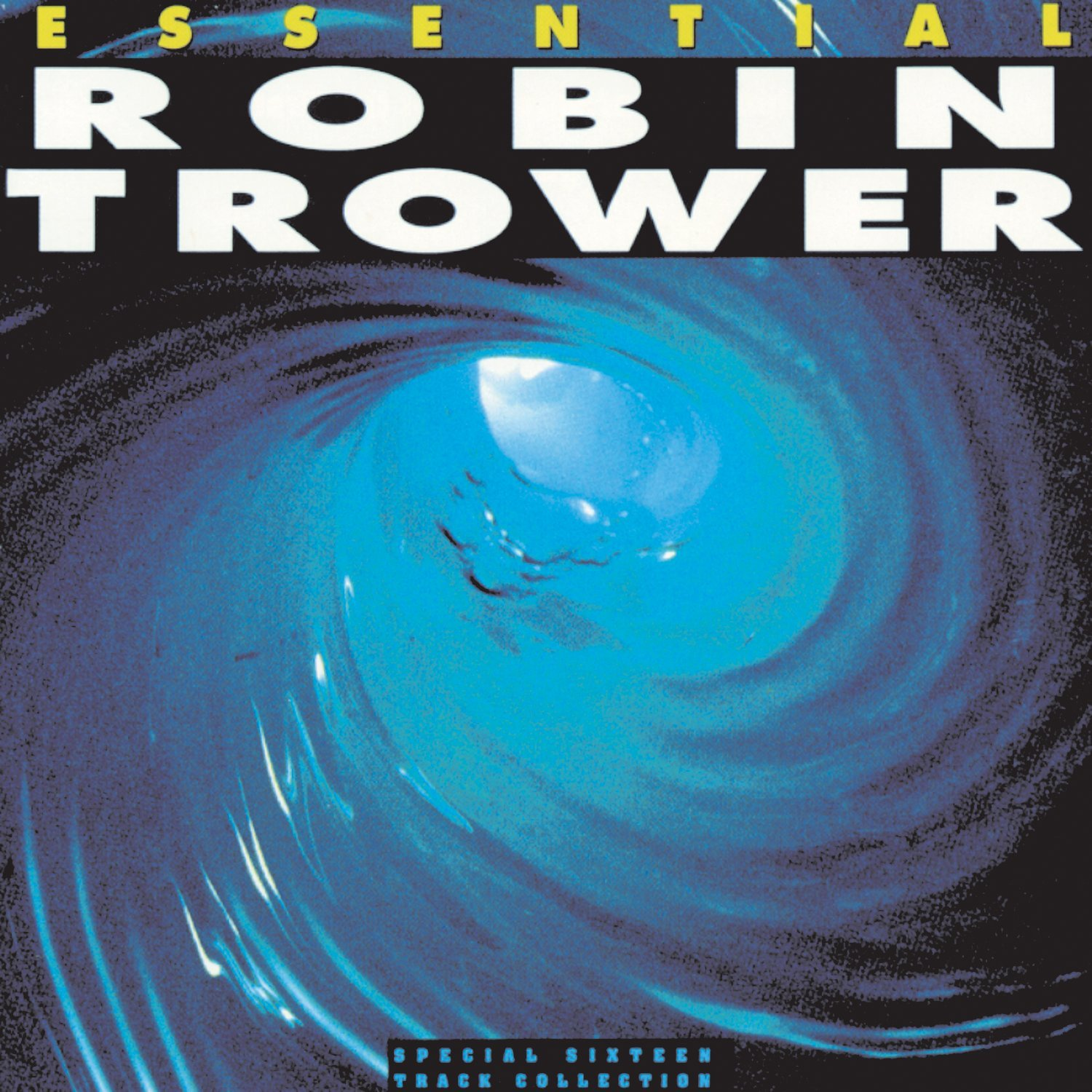 Essential Robin Trower by TROWER,ROBIN