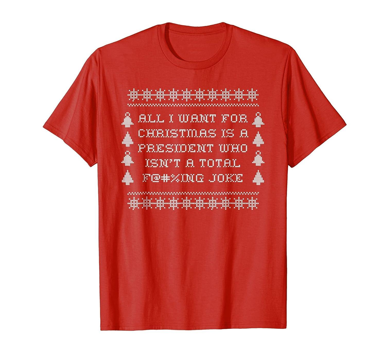Amazon.com: Funny Christmas Sweater Anti-Trump All I want Joke T ...