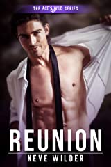 Reunion (Ace's Wild Book 7) Kindle Edition