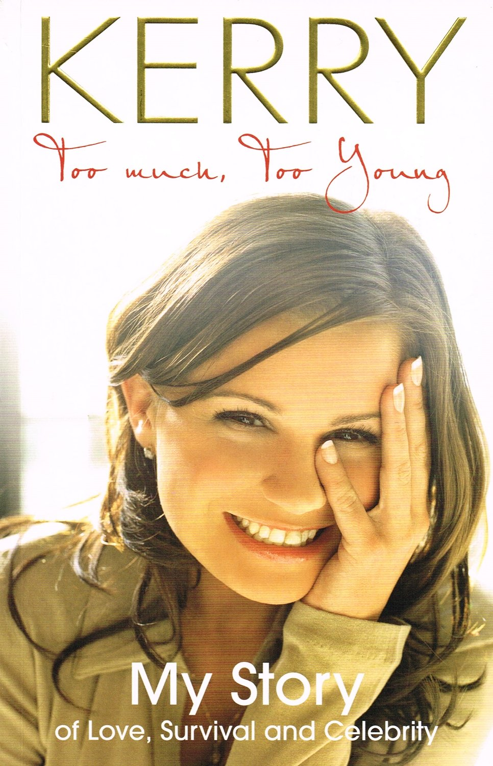 Download Kerry Katona: Too Much, Too Young pdf