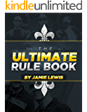 The Ultimate Rule Book: Learn the 100 Rules for Success