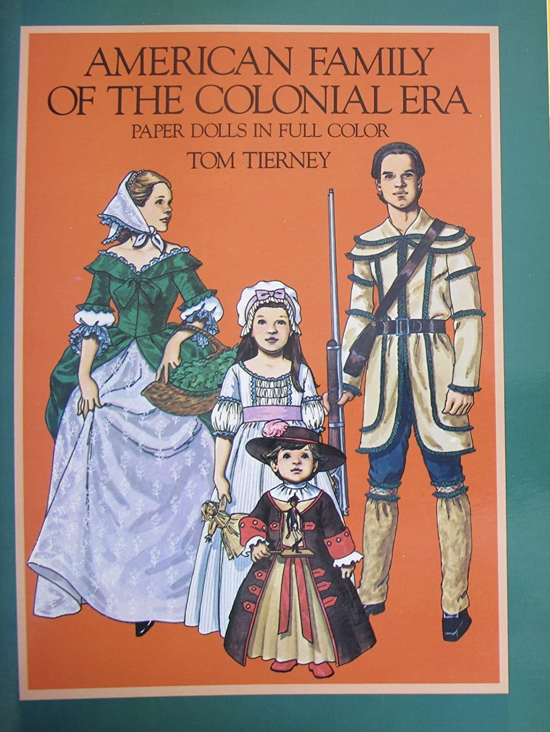 Tom Tierney AMERICAN FAMILY of The COLONIAL ERA PAPER DOLLS Book (UNCUT) in Full Color w 8 Card Stock DOLLS & 32 Card Stock COSTUMES (1983 Dover)