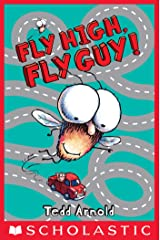 Fly High, Fly Guy! (Fly Guy #5) Kindle Edition