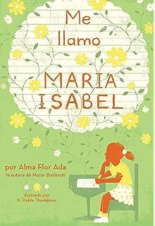 Me llamo María Isabel