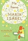 Me llamo Maria Isabel (My Name Is Maria Isabel) (Spanish Edition)