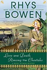 Love and Death Among the Cheetahs (A Royal Spyness Mystery Book 13) Kindle Edition