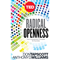 Radical Openness: Four Unexpected Principles for Success (Kindle Single) (TED Books Book 28)