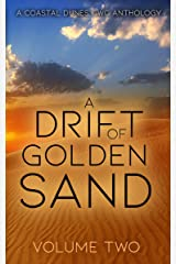 A Drift of Golden Sand: A Coastal Dunes CWC Anthology Kindle Edition