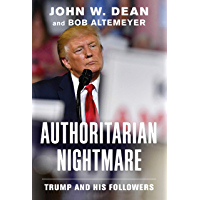 Authoritarian Nightmare: Trump and His Followers (English Edition)
