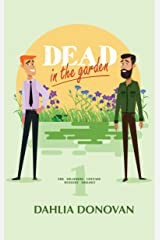 Dead in the Garden: A Romantic Cosy Mystery (Grasmere Cottage Mystery Book 1) Kindle Edition