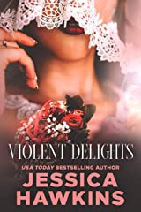 Violent Delights (White Monarch Book 1) Kindle Edition