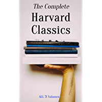 Image for The Complete Harvard Classics - ALL 71 Volumes: The Five Foot Shelf & The Shelf of Fiction: The Famous Anthology of the Greatest Works of World Literature