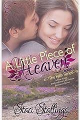 A Little Piece of Heaven: A New Adult Contemporary Christian Romance Novel (The Faith Series, Book 2)