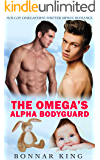 The Omega's Alpha Bodyguard: M/M Gay Omegaverse Shifter MPREG Romance