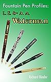 Fountain Pen Profiles: L. E. & A. A. Waterman