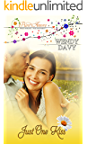 Just One Kiss: Pure Amore: Sweet Romance, Pure Enjoyment