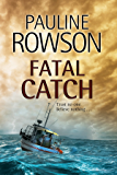Fatal Catch: An Andy Horton Police Procedural (Detective Inspector Andy Horton Book 12)