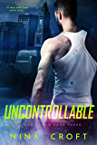 Uncontrollable (Beyond Human Book 3)