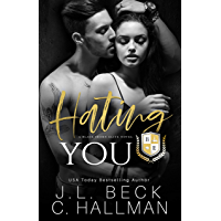 Hating You: A Dark College Bully Romance (A Blackthorn Elite Novel Book 1) (English Edition)