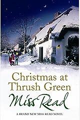 Christmas At Thrush Green (Thrush Green series Book 13) Kindle Edition