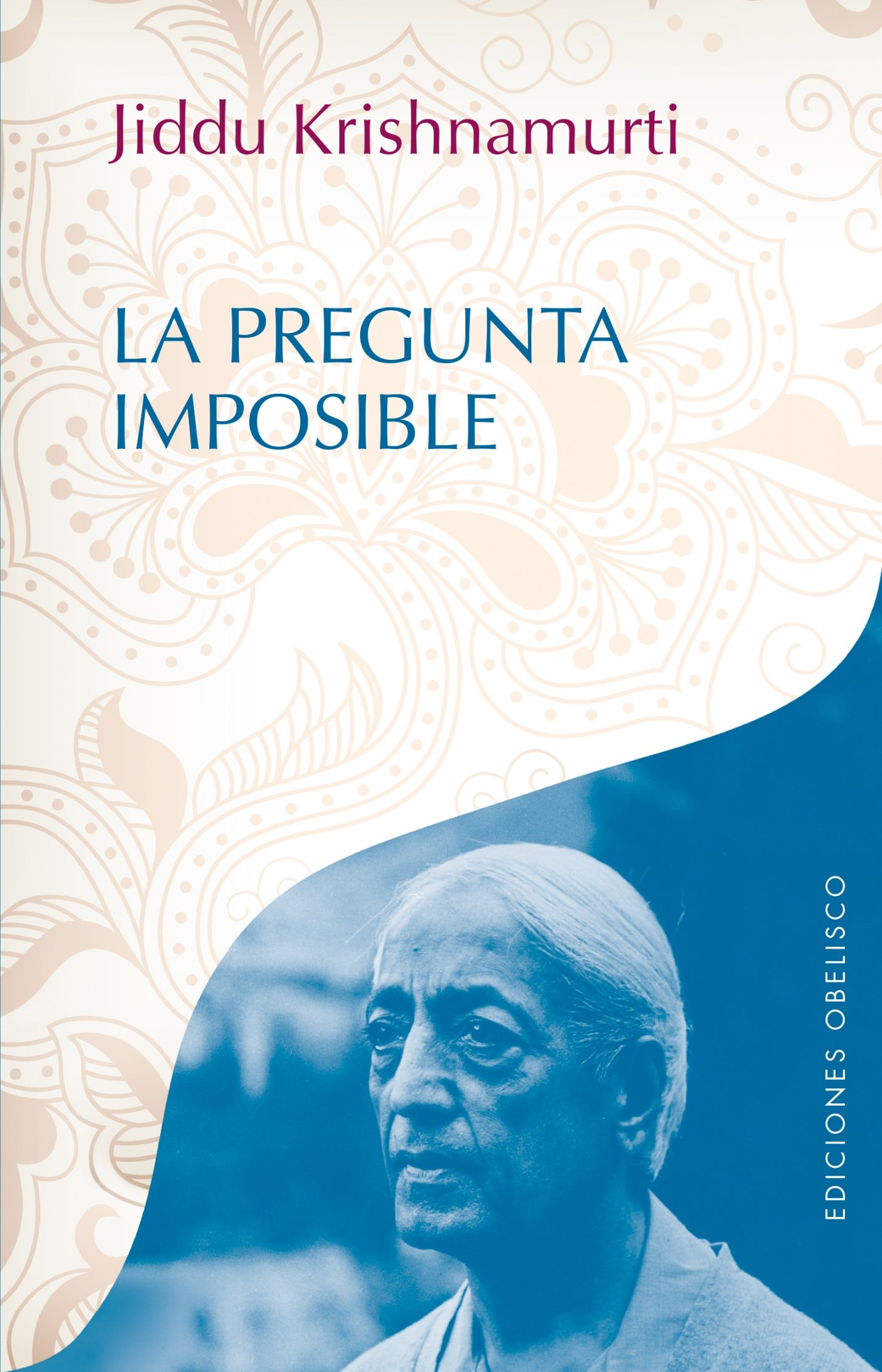 La pregunta imposible (Spanish Edition) PDF