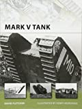 Mark V Tank (New Vanguard, Band 178)