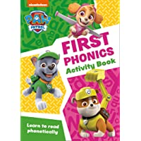PAW Patrol First Phonics Activity Book: Get Ready for School with Paw Patrol
