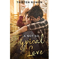 A Not So Typical Love (English Edition)