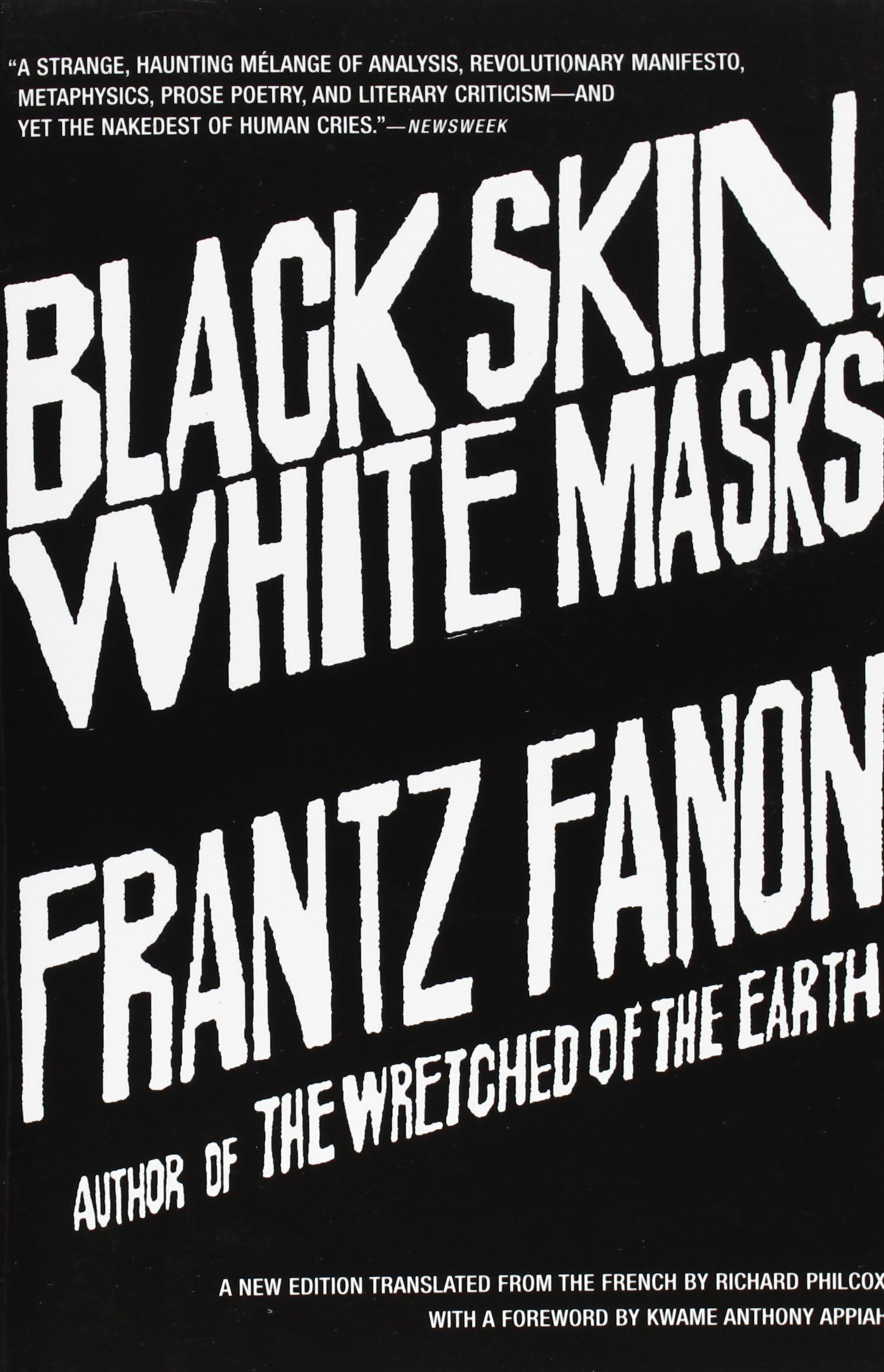 Black Skin; White Masks