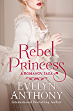 Rebel Princess (The Romanov Trilogy)