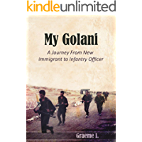 My Golani: From new immigrant to infantry officer in the IDF